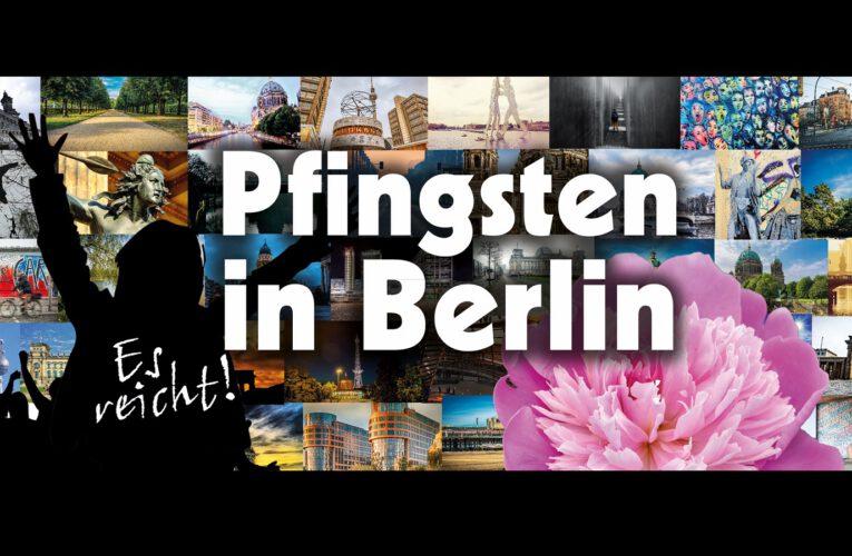 21-24 05 2021 – Pfingsten in Berlin