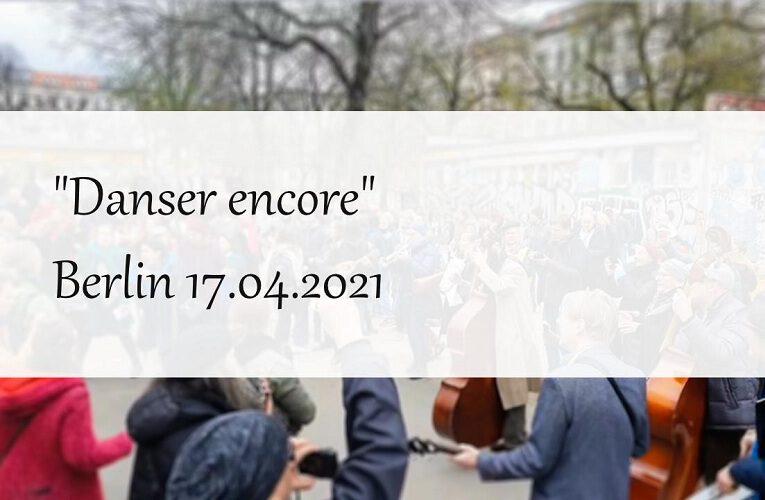 """17 04 2021 – """"Danser encore"""""""